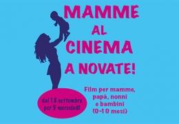Mamme al cinema a Novate: proiezioni dedicate alle mamme, ai papà e ai bebè.
